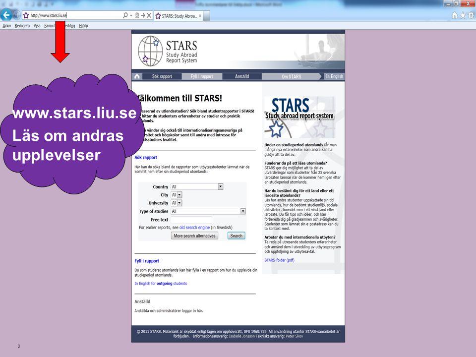 3 www.stars.liu.se Läs om andras upplevelser