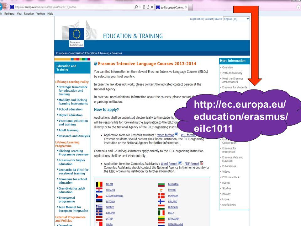 5 http://ec.europa.eu/educati on/erasmus/eilc_en.htm http://ec.europa.eu/ education/erasmus/ eilc1011