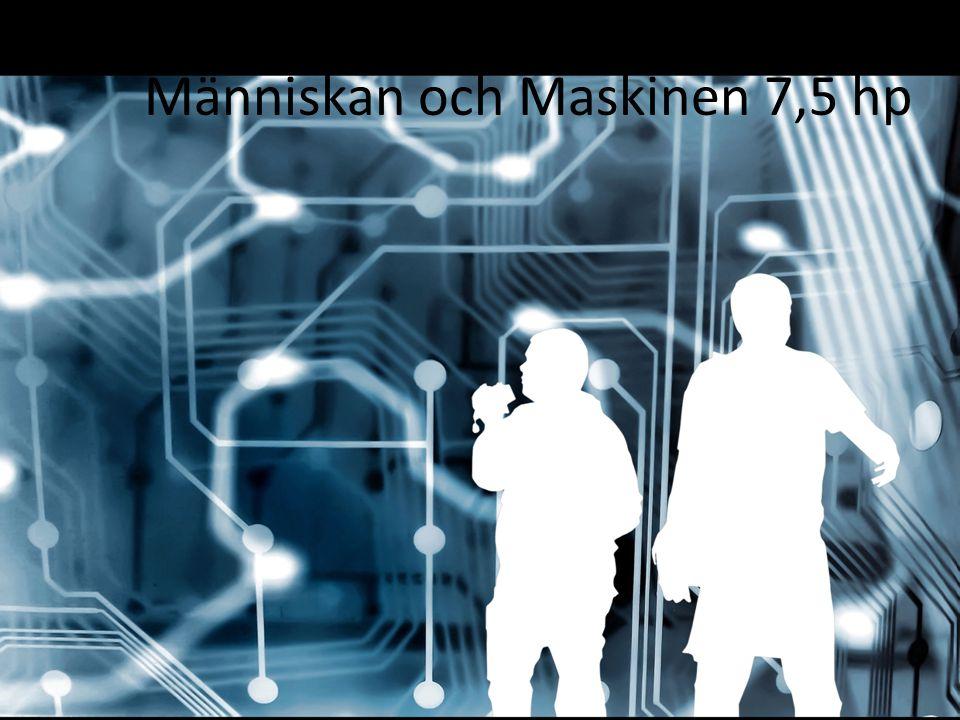 Människan och Maskinen 7,5 hp
