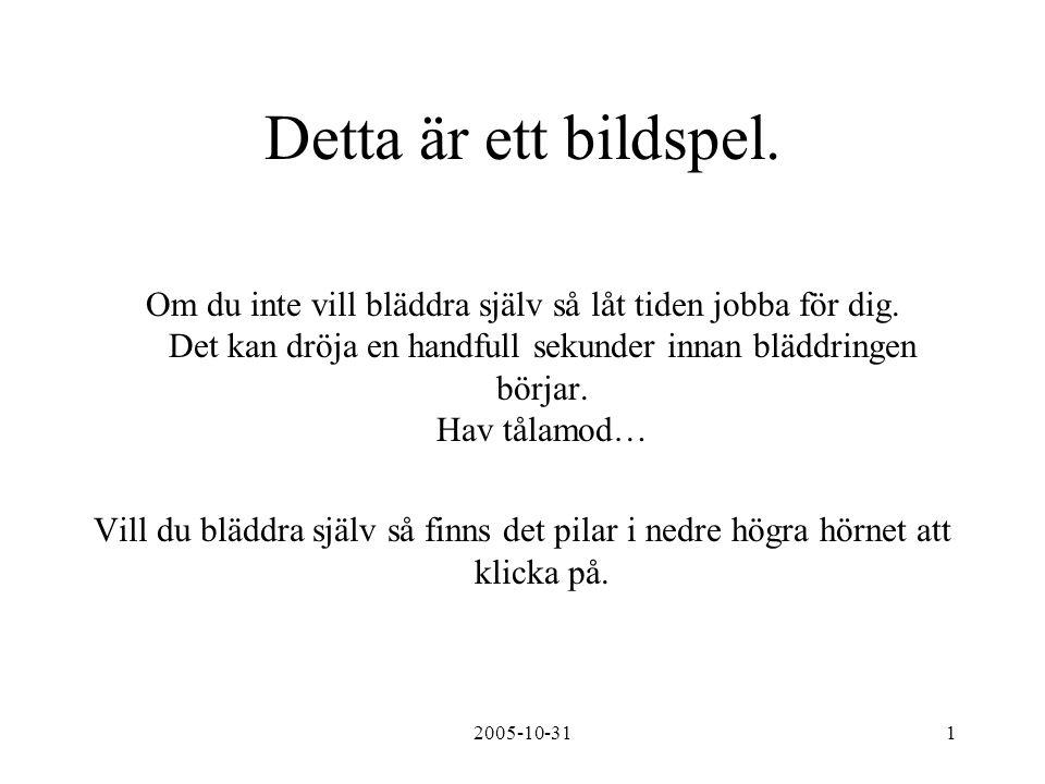 2005-10-312 Brf.Hej medlemmar Så tar jag nya tag med informationen på vår TV-kanal.