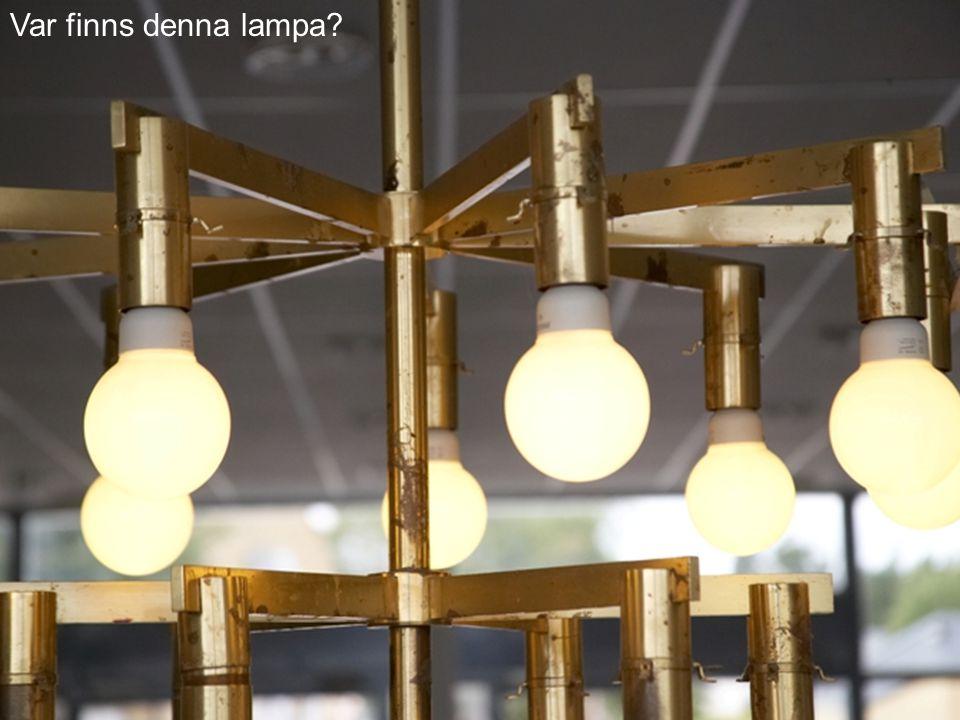 Var finns denna lampa?