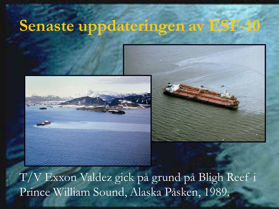 Senaste uppdateringen av ESF-10 T/V Exxon Valdez gick på grund på Bligh Reef i Prince William Sound, Alaska Påsken, 1989.
