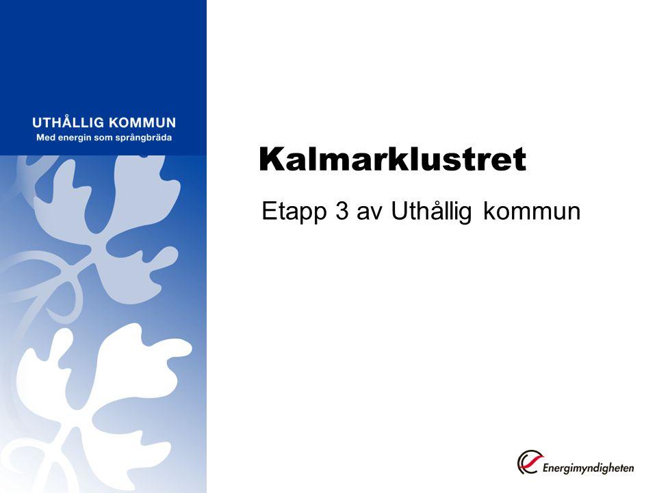 Kalmarklustret Etapp 3 av Uthållig kommun