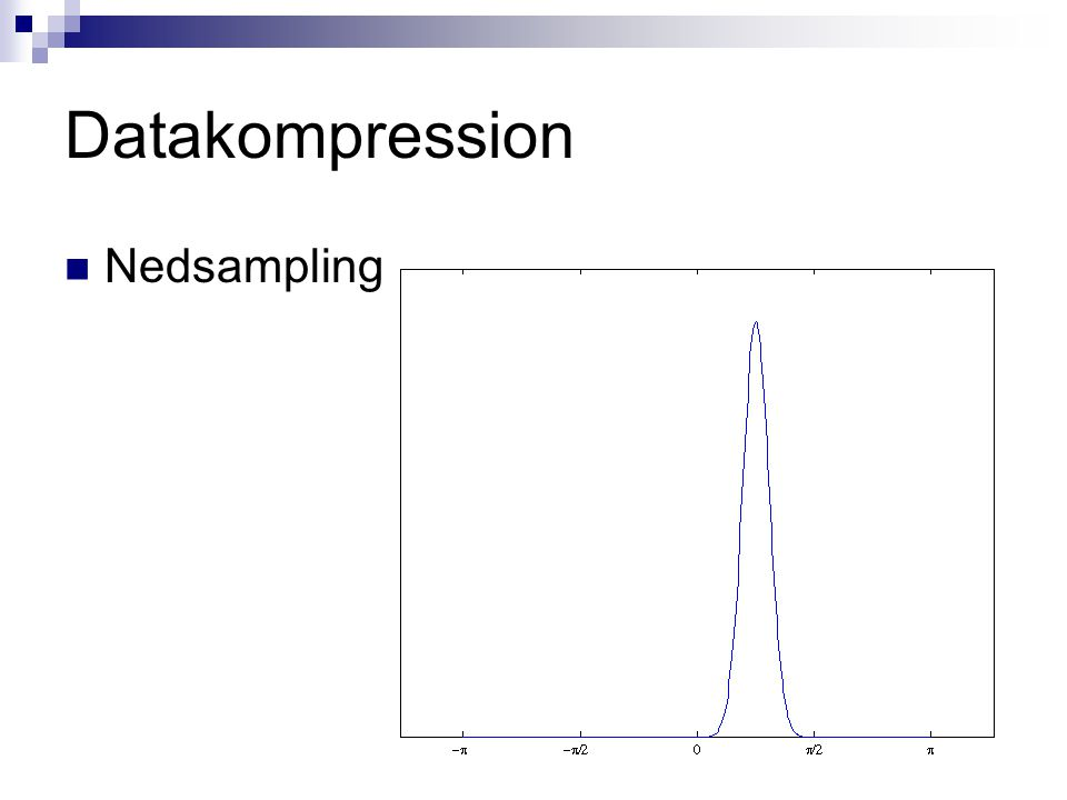 Datakompression Nedsampling