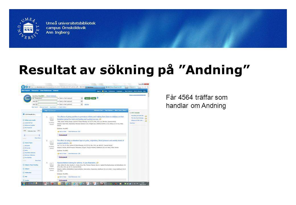 """Resultat av sökning på """"Andning"""" Umeå universitetsbibliotek campus Örnsköldsvik Ann Ingberg Får 4564 träffar som handlar om Andning"""