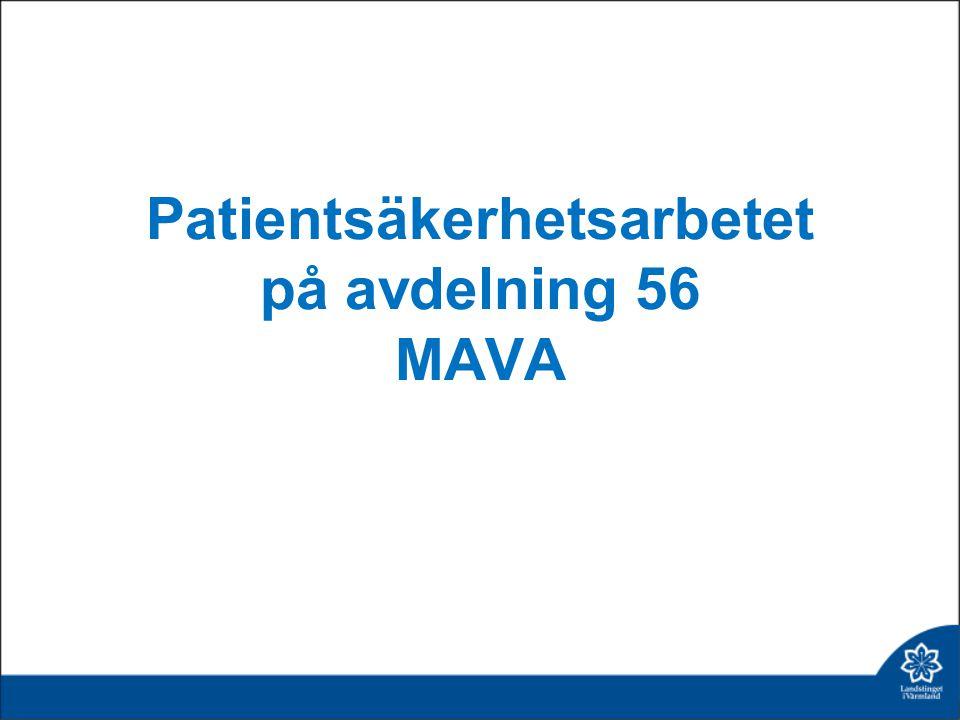 Patientsäkerhetsarbetet på avdelning 56 MAVA