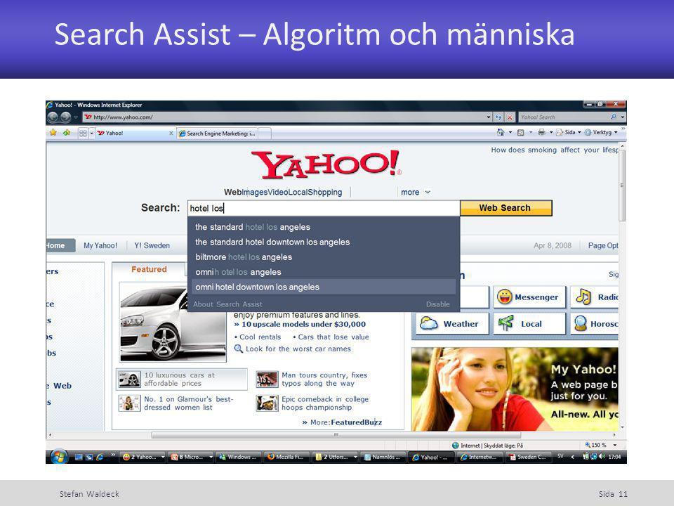 Search Assist – Algoritm och människa Stefan WaldeckSida 11