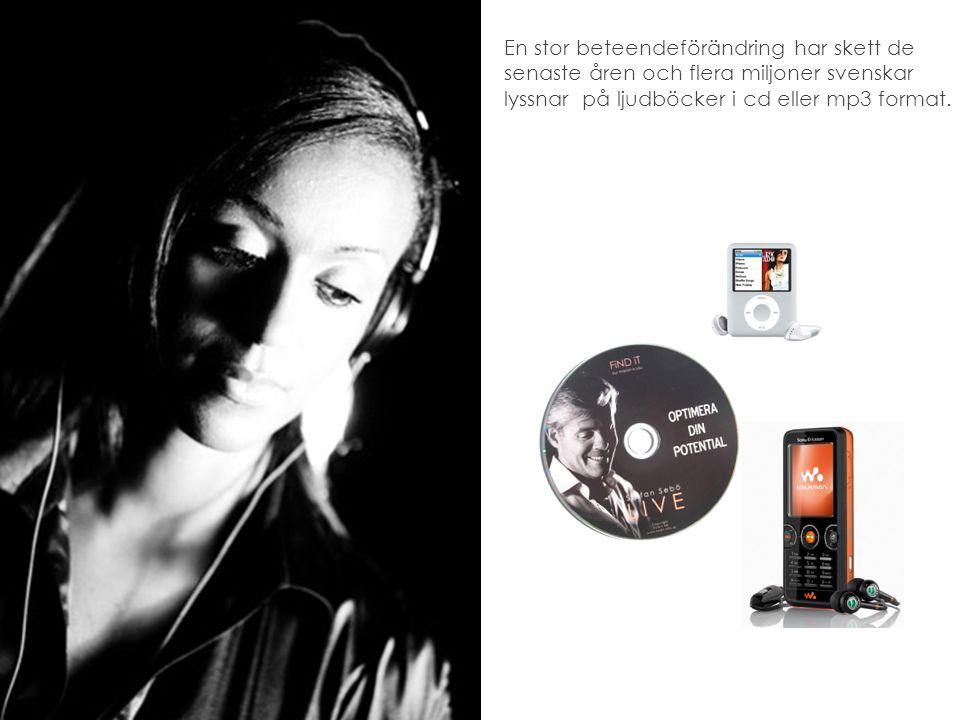 En stor beteendeförändring har skett de senaste åren och flera miljoner svenskar lyssnar på ljudböcker i cd eller mp3 format.
