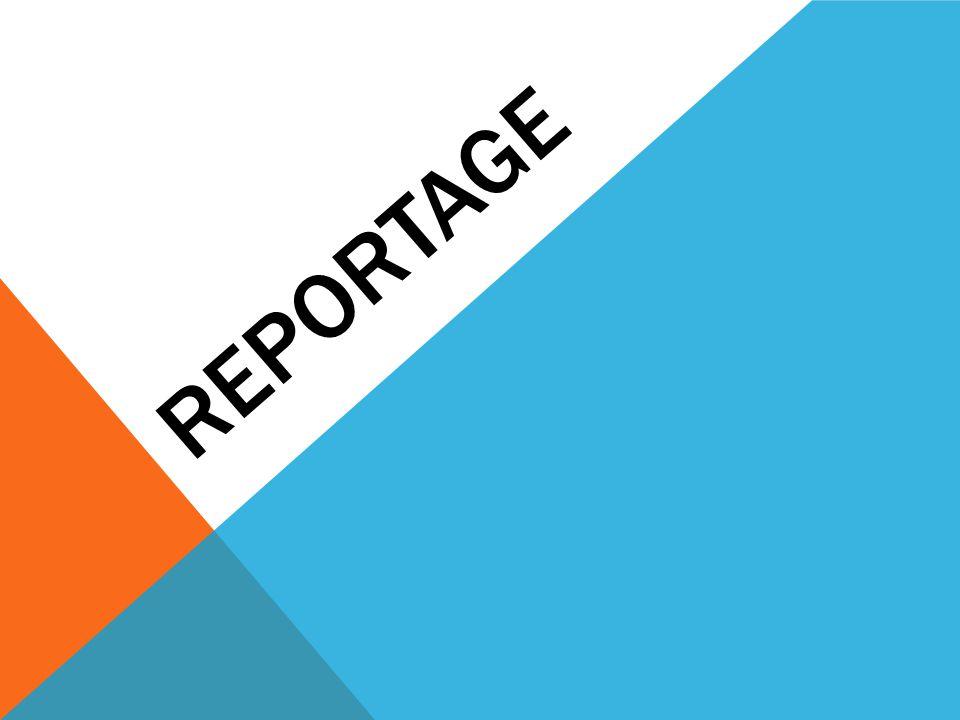 Reportage är ett franskt ord som betyder bära tillbaka (ne.se).