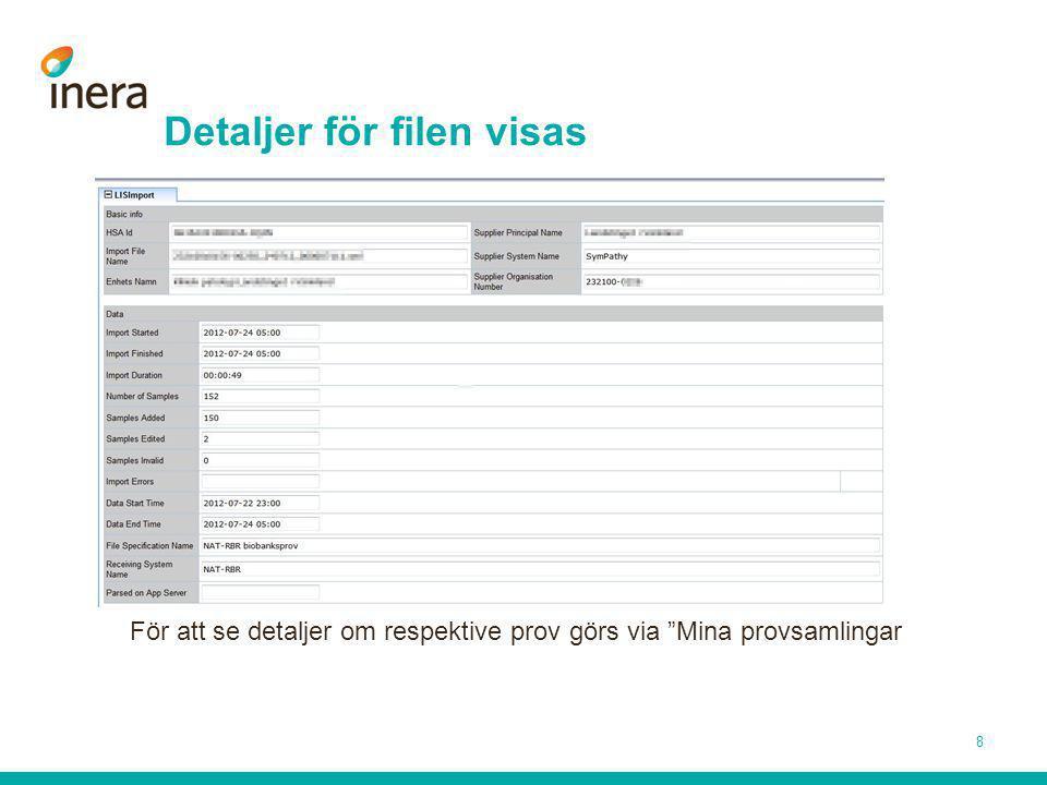 Detaljer för filen visas För att se detaljer om respektive prov görs via Mina provsamlingar 8