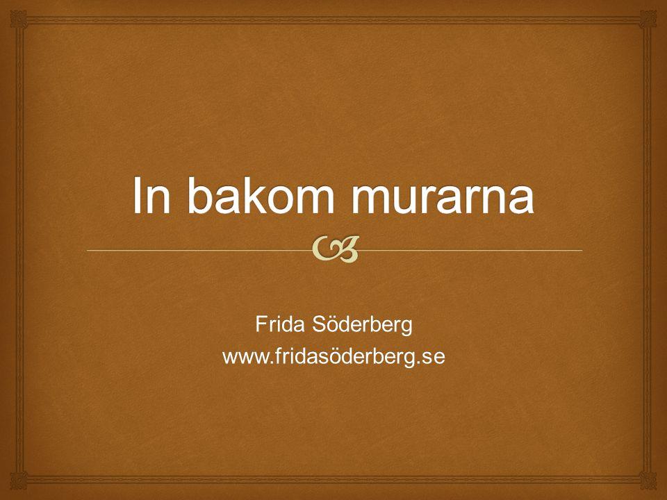 Frida Söderberg www.fridasöderberg.se