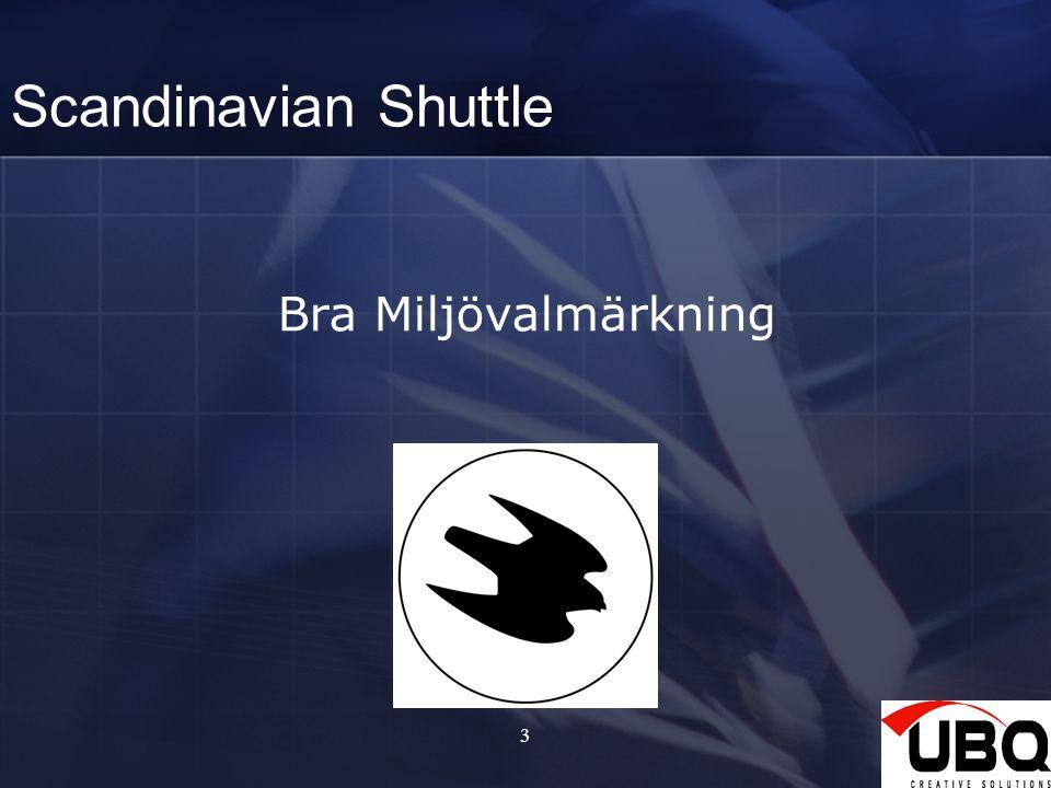 3 Scandinavian Shuttle Bra Miljövalmärkning
