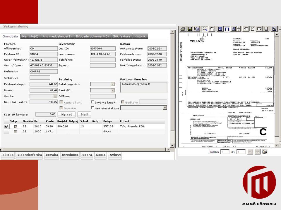 Viktiga begrepp Sakgranskning –Kontrollera att tolkade uppgifter överensstämmer med uppgifter på fakturan.Kontrollera att tolkade uppgifter överensstämmer med uppgifter på fakturan –Konstatera att pris och kvantitet på fakturan stämmer med beställning.