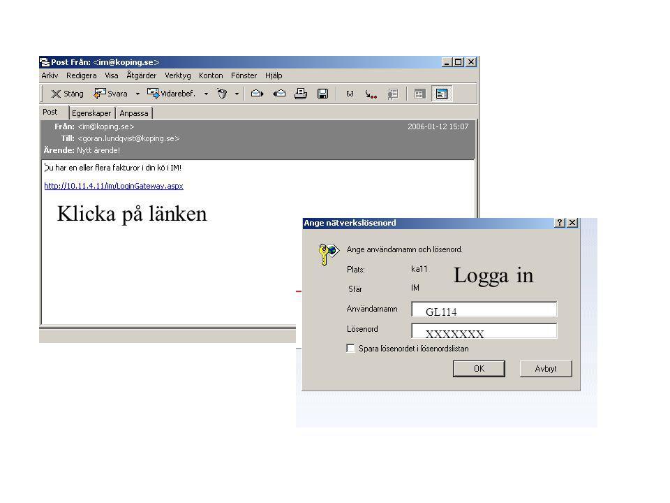 Logga in GL114 XXXXXXX Klicka på länken