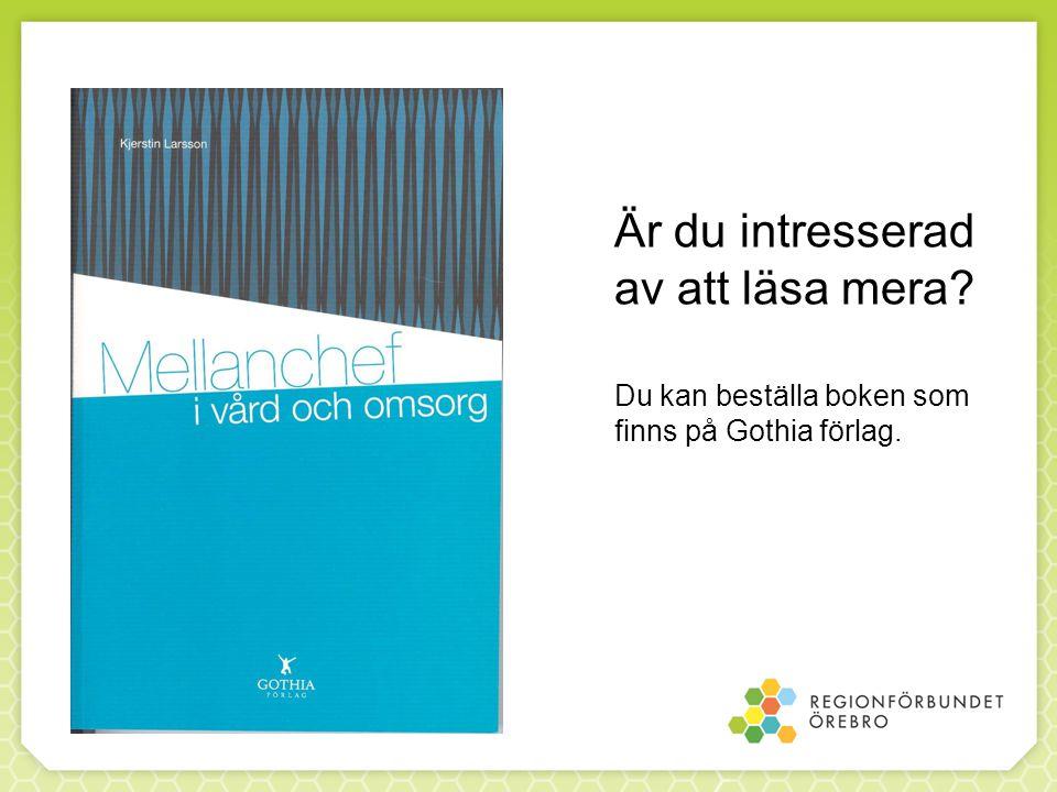 Är du intresserad av att läsa mera? Du kan beställa boken som finns på Gothia förlag.