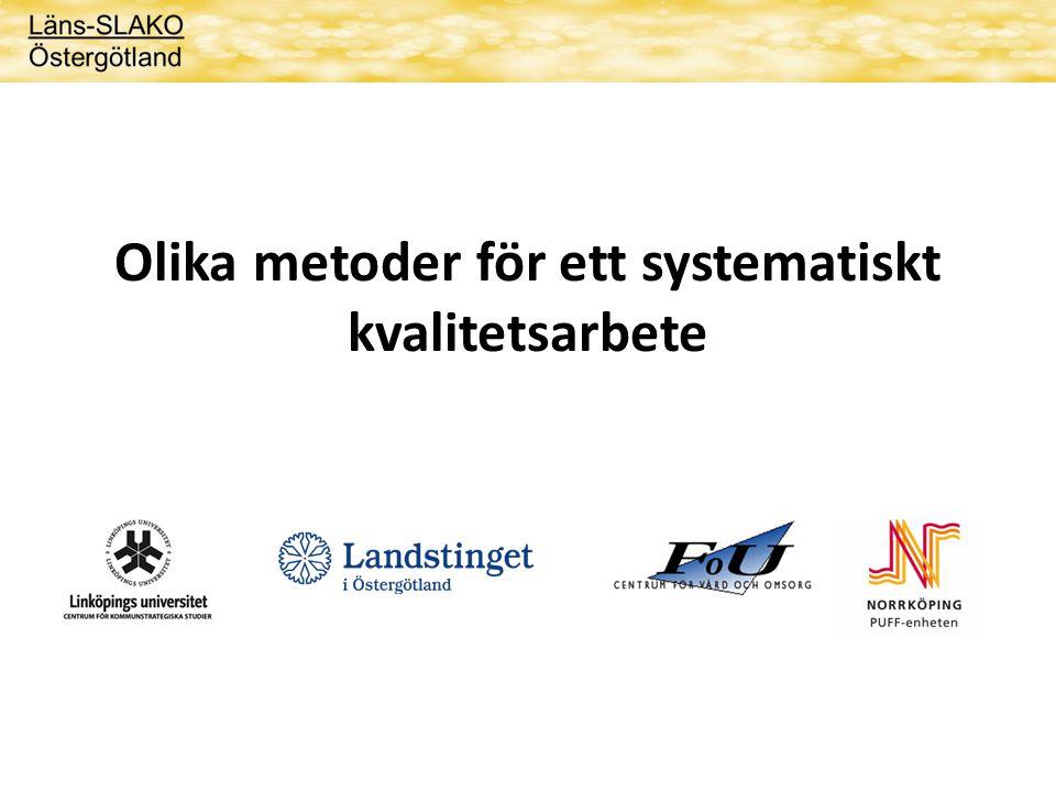 Olika metoder för ett systematiskt kvalitetsarbete