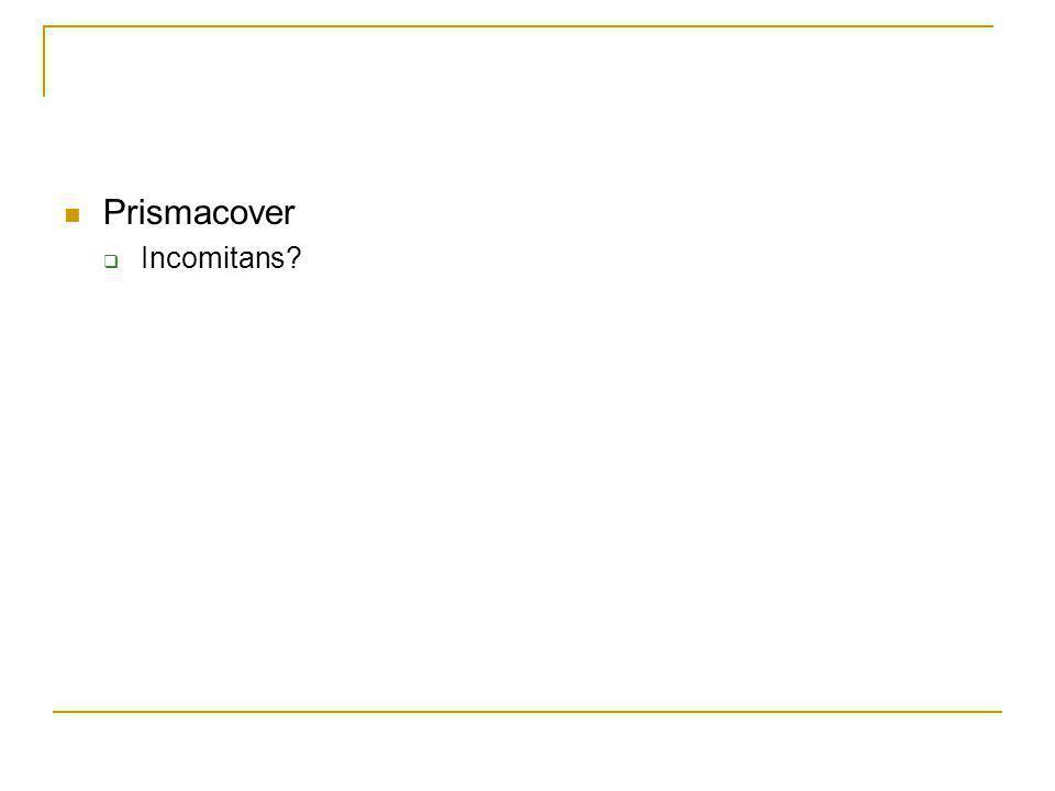 Prismacover  Incomitans?