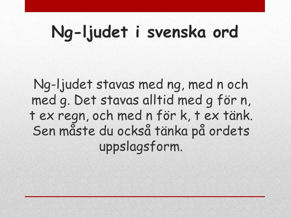 Veckans ord v. 46 Ng-ljus i svenska ord