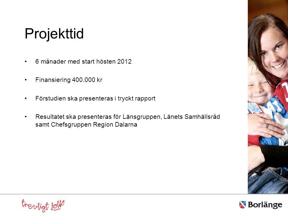 Projekttid 6 månader med start hösten 2012 Finansiering 400.000 kr Förstudien ska presenteras i tryckt rapport Resultatet ska presenteras för Länsgruppen, Länets Samhällsråd samt Chefsgruppen Region Dalarna
