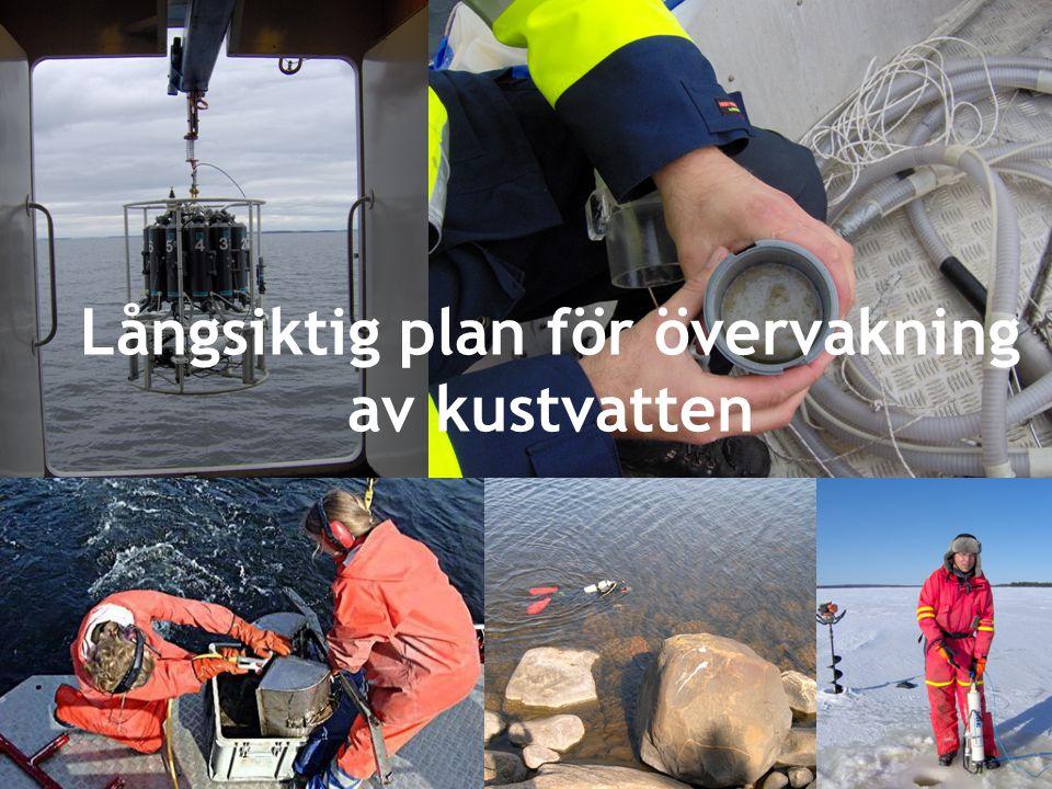 Malin Kronholm, VM Bottenviken 2012-02-01 Långsiktig plan för övervakning av kustvatten