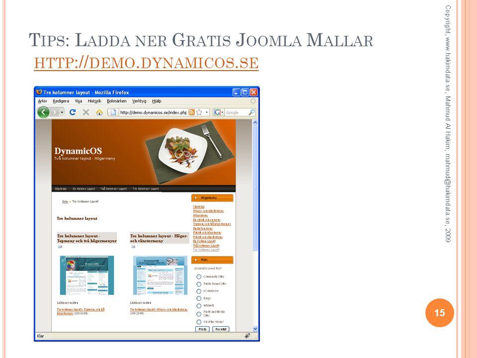 T IPS : L ADDA NER G RATIS J OOMLA M ALLAR HTTP :// DEMO.