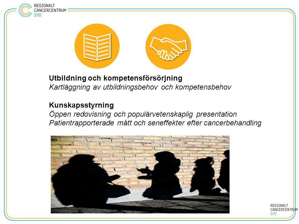 Utbildning och kompetensförsörjning Kartläggning av utbildningsbehov och kompetensbehov Kunskapsstyrning Öppen redovisning och populärvetenskaplig pre