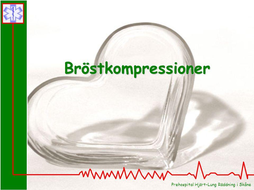 Bröstkompressioner Bröstkompressioner Prehospital Hjärt-Lung Räddning i Skåne