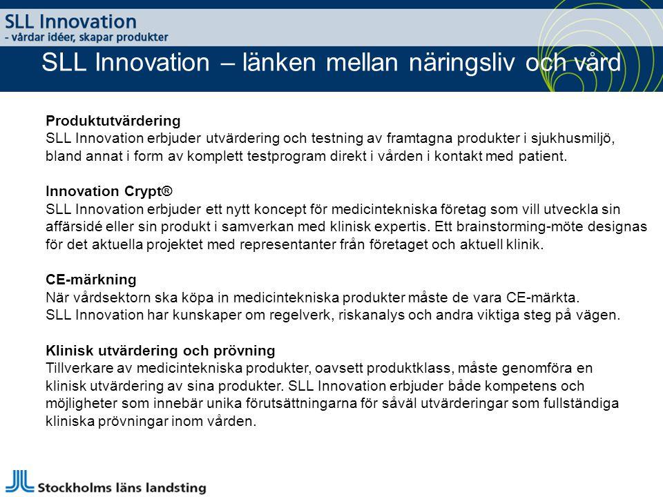 Produktutvärdering SLL Innovation erbjuder utvärdering och testning av framtagna produkter i sjukhusmiljö, bland annat i form av komplett testprogram direkt i vården i kontakt med patient.