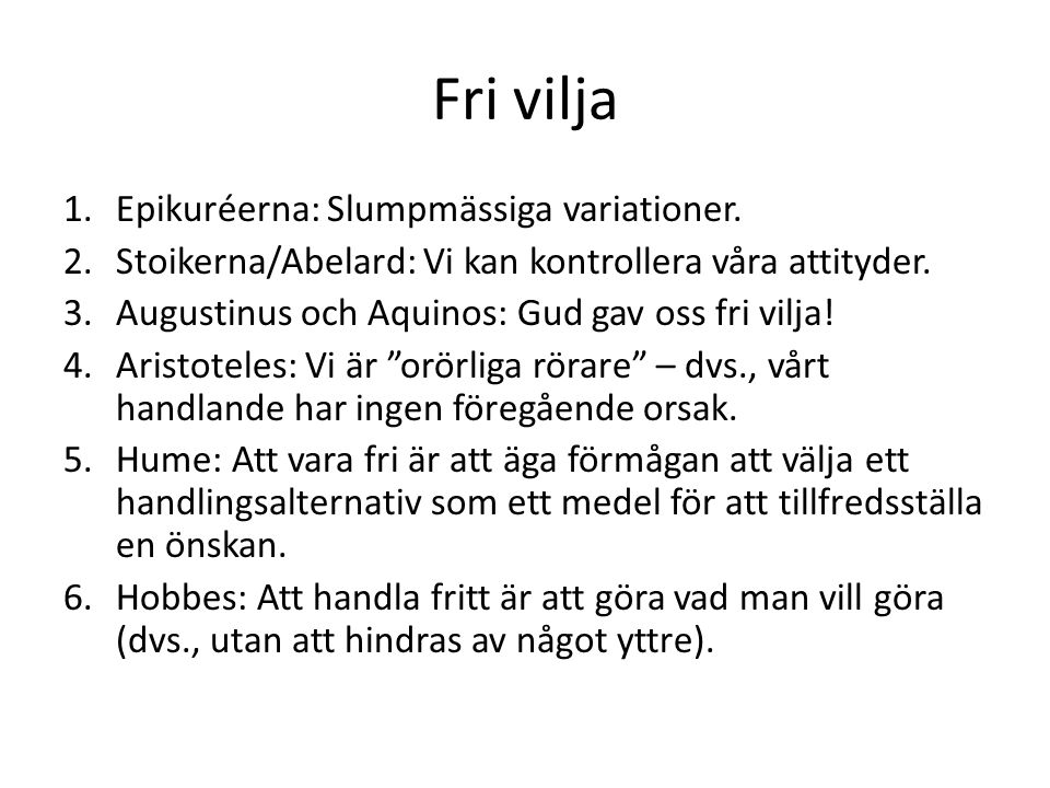 Fri vilja 1.Epikuréerna: Slumpmässiga variationer.