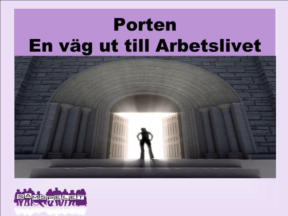 VI SOM JOBBAR I PORTEN Saleh Mohamamdi Anna Eriksson Anneli Lindholm