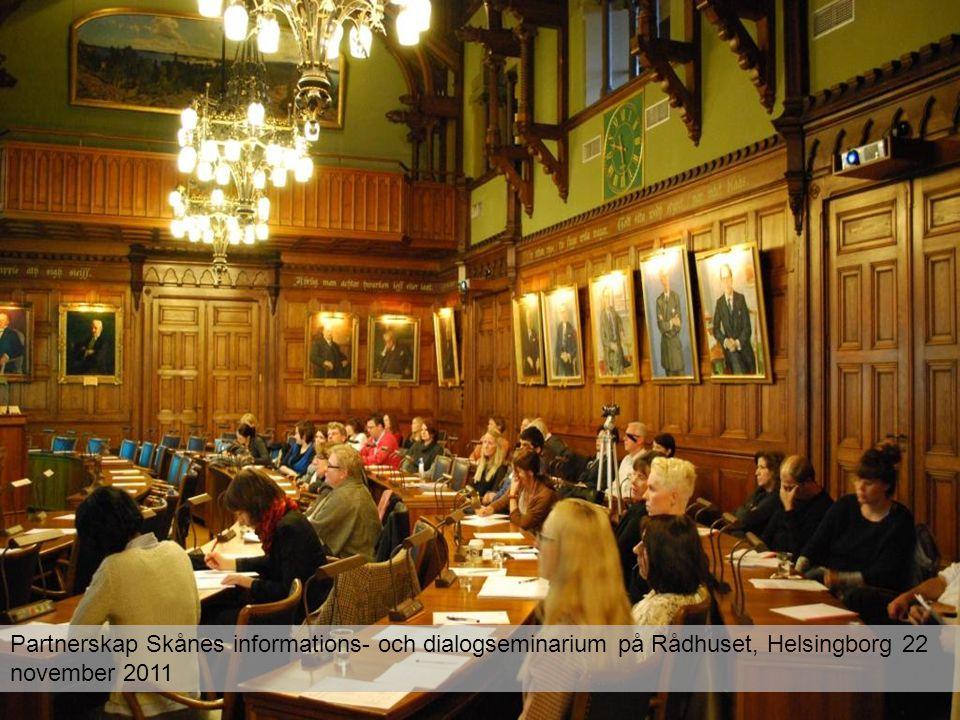 Partnerskap Skånes informations- och dialogseminarium på Rådhuset, Helsingborg 22 november 2011