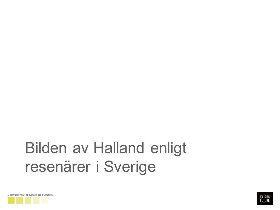 Bilden av Halland enligt resenärer i Sverige