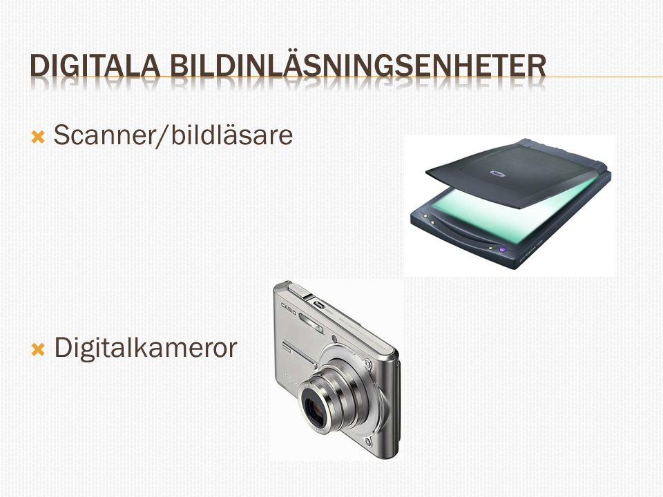  Scanner/bildläsare  Digitalkameror