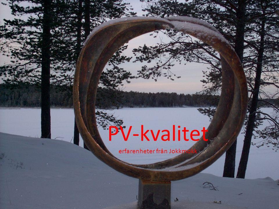 PV-kvalitet erfarenheter från Jokkmokk