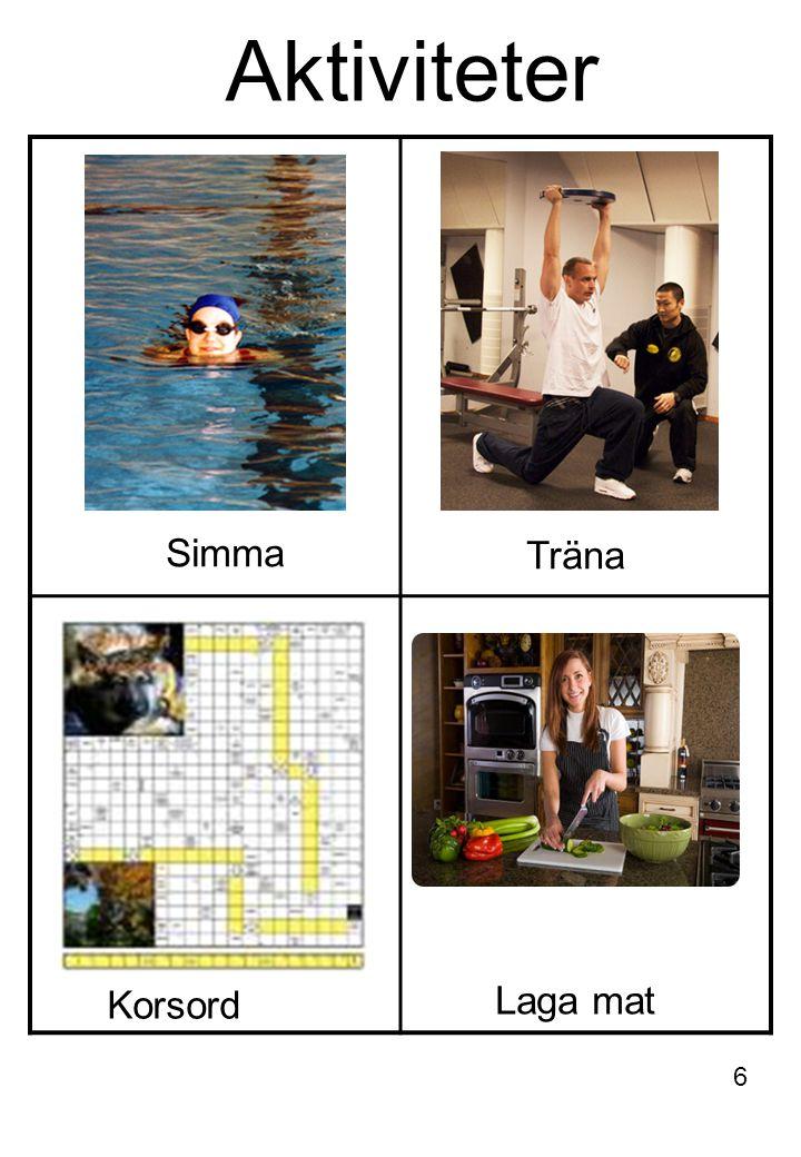 Aktiviteter Simma Träna Laga mat Korsord 6