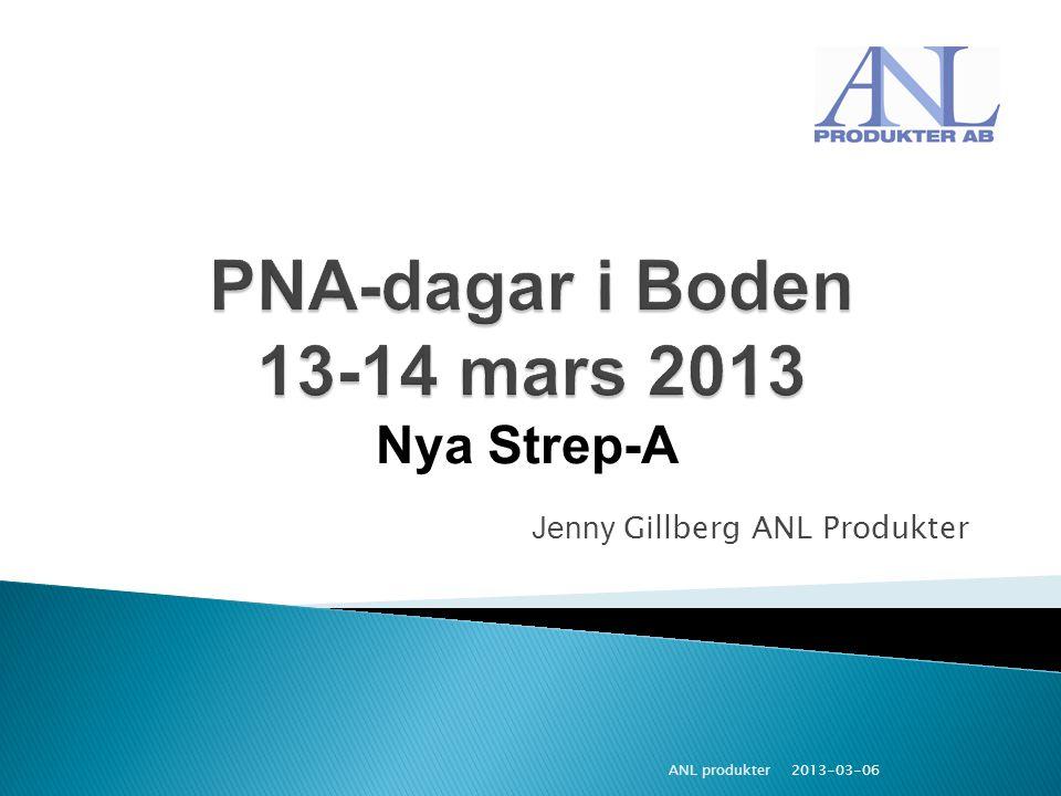 Nya Strep-A Jenny Gillberg ANL Produkter ANL produkter 2013-03-06