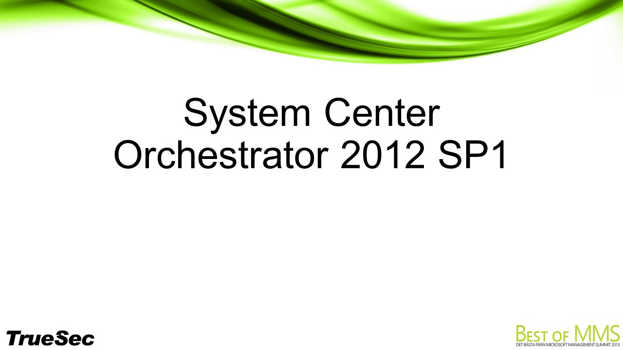System Center Orchestrator 2012 SP1
