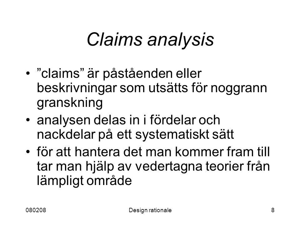 """080208Design rationale8 Claims analysis """"claims"""" är påståenden eller beskrivningar som utsätts för noggrann granskning analysen delas in i fördelar oc"""
