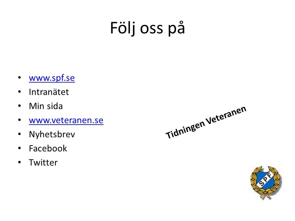 Följ oss på www.spf.se Intranätet Min sida www.veteranen.se Nyhetsbrev Facebook Twitter Tidningen Veteranen