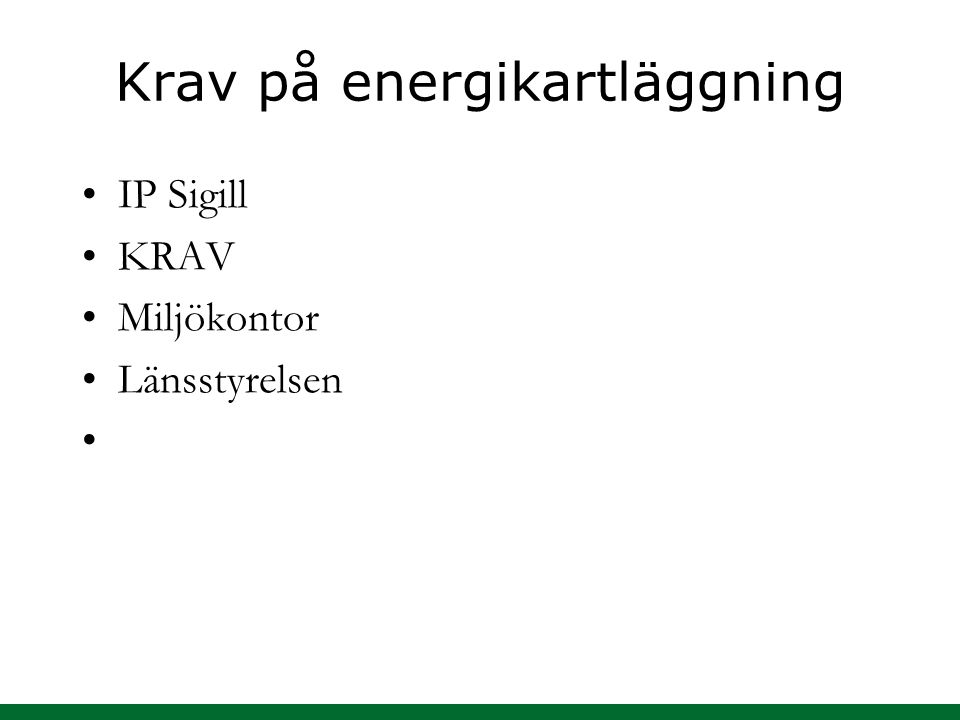 Krav på energikartläggning IP Sigill KRAV Miljökontor Länsstyrelsen