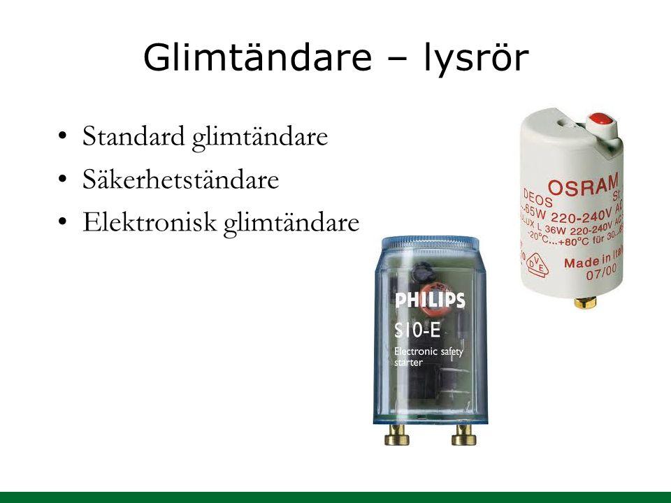 Glimtändare – lysrör Standard glimtändare Säkerhetständare Elektronisk glimtändare