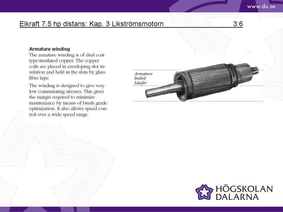 Elkraft 7.5 hp distans: Kap. 3 Likströmsmotorn 3:27