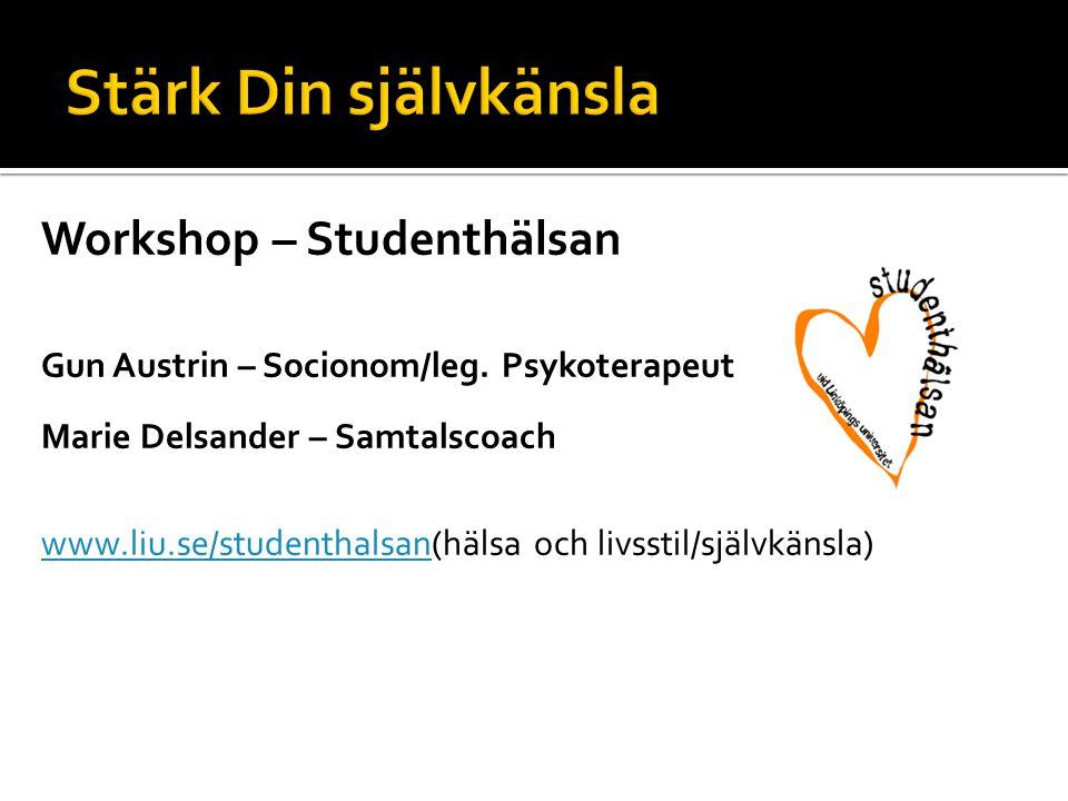 Workshop – Studenthälsan Gun Austrin – Socionom/leg.