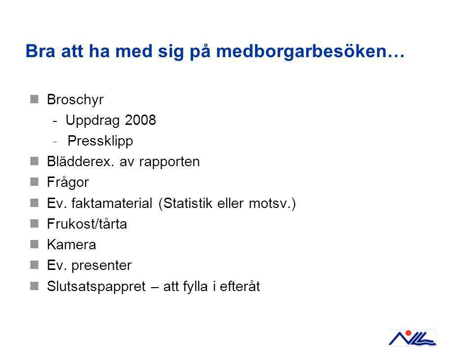Bra att ha med sig på medborgarbesöken… Broschyr - Uppdrag 2008 -Pressklipp Blädderex.