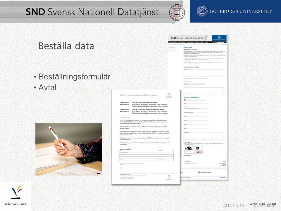 www.snd.gu.se Beställa data Beställningsformulär Avtal www.snd.se2011-03-15