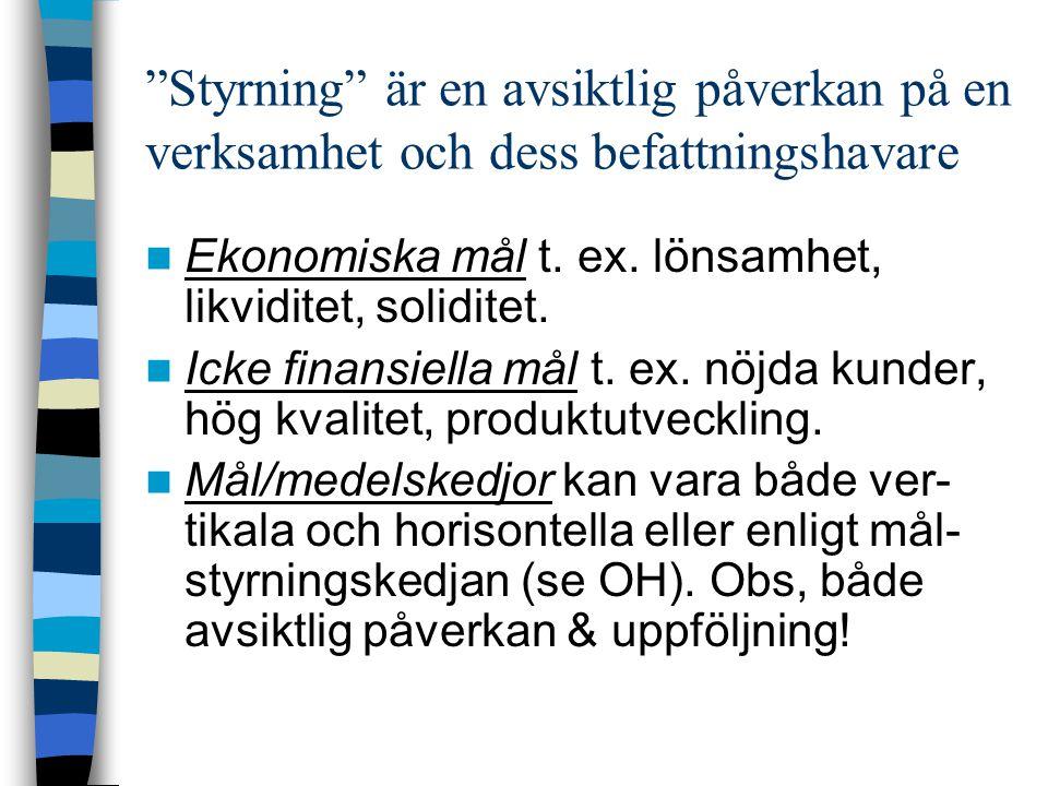 Orderkalkylering (Tot särint-Tot rörlkostn=Tot TB-Samkostn=Resultat) Oberoende av tidsaspekt Varierande resursförbrukning, spec.