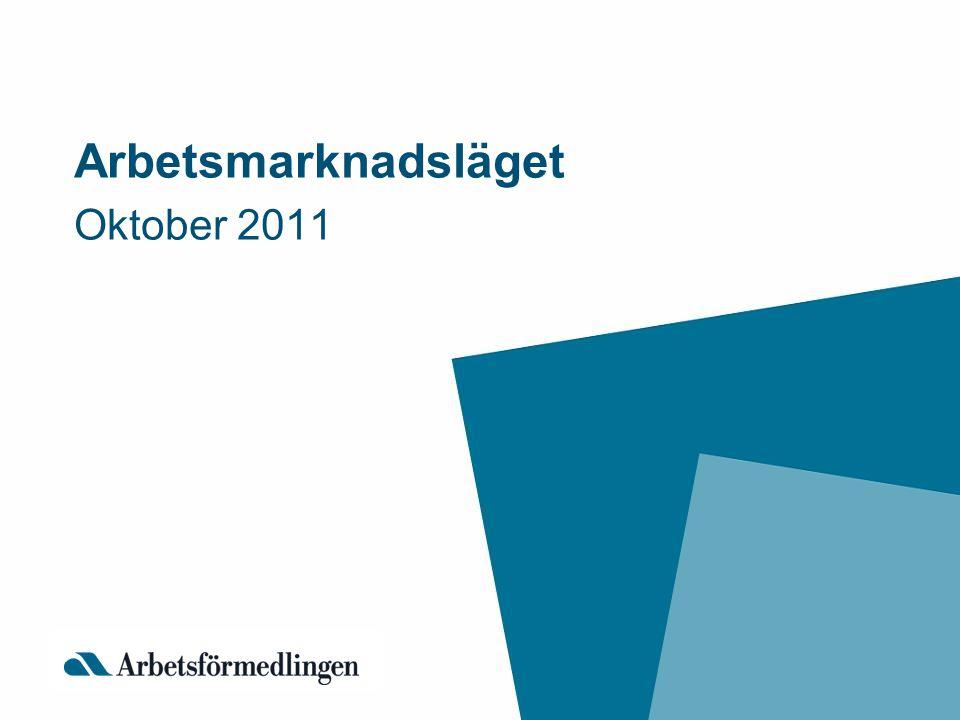 Oktober 2011 Arbetsmarknadsläget