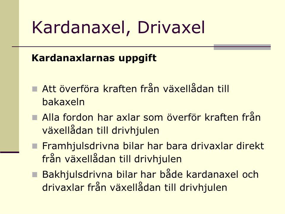 Kardanaxel, Drivaxel Drivaxel och drivknut