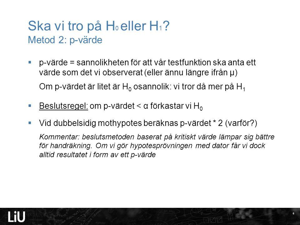 Kodning av saknade svar Exempel: Fråga 4: Reser du med buss när du reser till Göteborg.