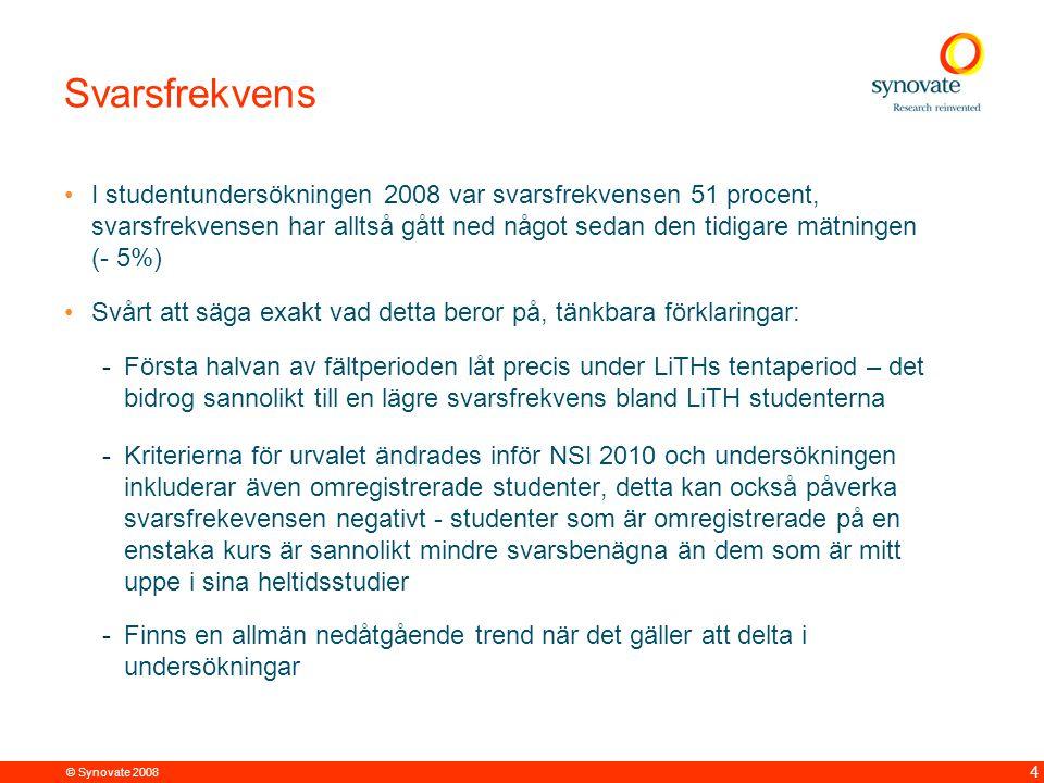 © Synovate 2008 4 Svarsfrekvens I studentundersökningen 2008 var svarsfrekvensen 51 procent, svarsfrekvensen har alltså gått ned något sedan den tidig